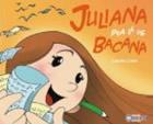 Juliana pra lá de bacana