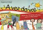 Kit infantil A Vez da Voz
